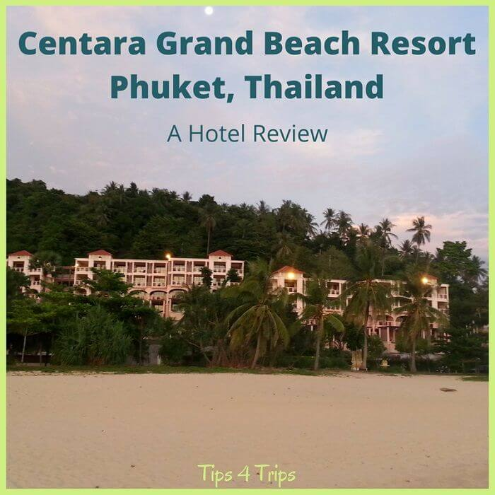 The Centara Grand Beach Resort Phuket on Karon beach review